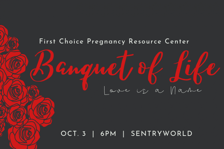 First Choice Pregnancy Resource Center Banquet of Life