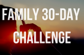 The Family 30-Day Challenge!