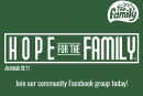 Hope For The Family Facebook Group