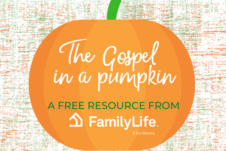 The Gospel In A Pumpkin Resource From Family Life